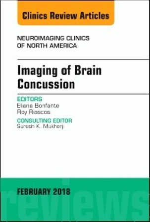 Test Bank for Imaging of Brain Concussion An Issue of Neuroimaging Clinics of North America 1st Edition Riascos