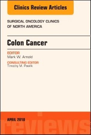 Test Bank for Colon Cancer An Issue of Surgical Oncology Clinics of North America 1st Edition Arnold