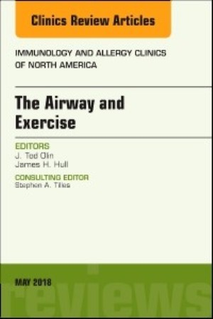 Test Bank for The Airway and Exercise An Issue of Immunology and Allergy Clinics of North America 1st Edition Olin