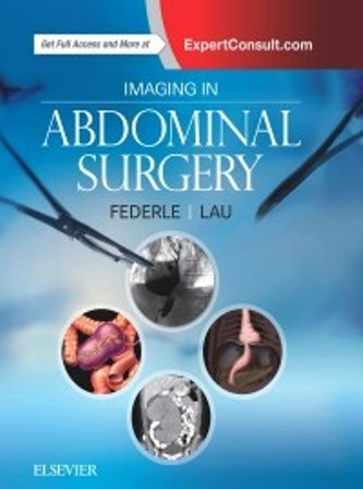 Test Bank for Imaging in Abdominal Surgery 1st Edition Federle