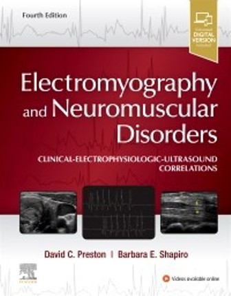 Test Bank for Electromyography and Neuromuscular Disorders Clinical-Electrophysiologic-Ultrasound Correlations 4th Edition Preston