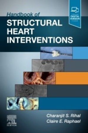 Test Bank for Handbook of Structural Heart Interventions 1st Edition Rihal