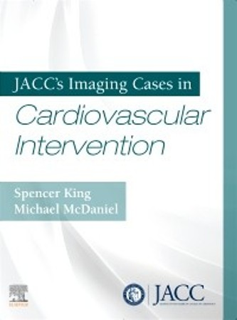Test Bank for JACC's Imaging Cases in Cardiovascular Intervention 1st Edition King