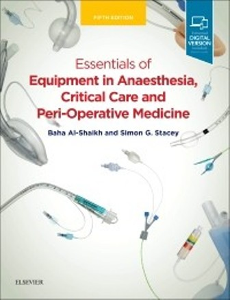 Test Bank for Essentials of Equipment in Anaesthesia Critical Care and Perioperative Medicine 5th Edition Al-Shaikh