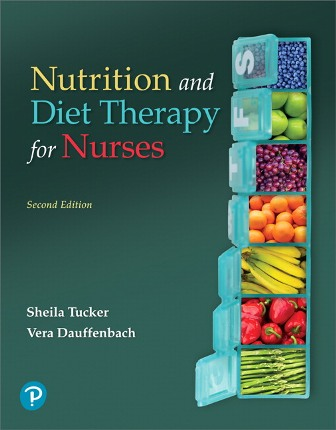 Test Bank for Pearson eText Nutrition and Diet Therapy for Nurses -- Instant Access 2nd Edition Tucker