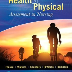 Test Bank for Health & Physical Assessment In Nursing Plus MyLab Nursing with Pearson eText -- Access Card Package 4th Edition Fenske