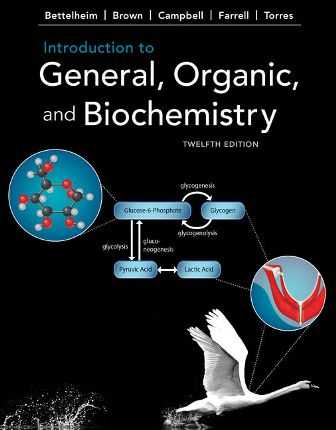 Test Bank for Introduction to General, Organic and Biochemistry 12th Edition Bettelheim