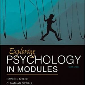 Test Bank for Exploring Psychology in Modules 10th Edition Myers
