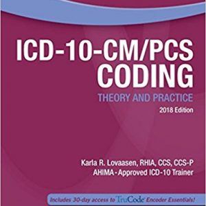 Test Bank for ICD-10-CM PCS Coding 2018 Edition 1st Edition Lovaasen