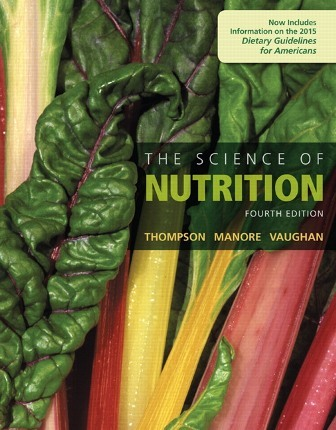 Solution Manual for The Science of Nutrition 4th Edition Thompson