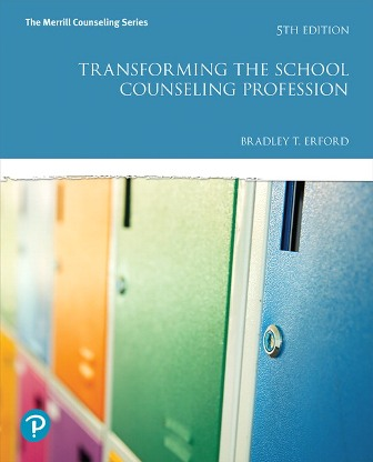 Test Bank for Transforming the School Counseling Profession 5th Edition Erford