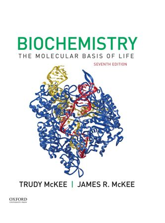 Test Bank for Biochemistry: The Molecular Basis of Life 7th Edition McKee