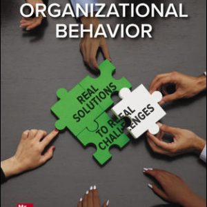 Test Bank for Organizational Behavior: Real Solutions to Real Challenges 1st Edition Baldwin