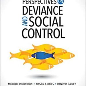 Test Bank for Perspectives on Deviance and Social Control 2nd Edition Inderbitzin