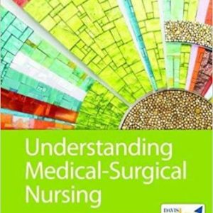 Test Bank for Understanding Medical-Surgical Nursing, 6th Edition, Williams