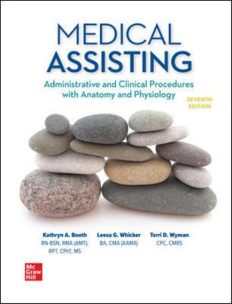 Solution Manual for Medical Assisting: Administrative and Clinical Procedures 7th Edition Booth