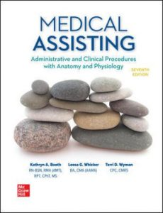 Test Bank for Medical Assisting: Administrative and Clinical Procedures 7th Edition Booth