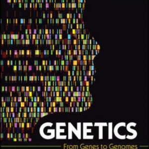 Test Bank for Genetics: From Genes to Genomes, 7th Edition, Michael Goldberg, Janice Fischer, Leroy Hood, Leland Hartwell, ISBN10: 1260240878, ISBN13: 9781260240870
