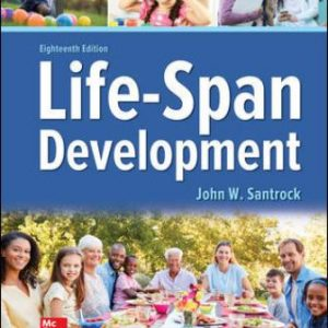 Solution Manual for Life-Span Development 18th Edition Santrock