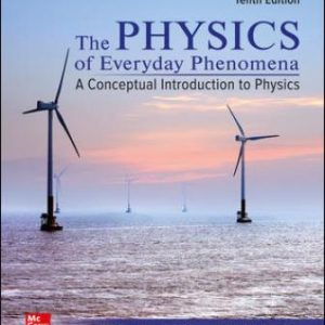 Solution Manual for Physics of Everyday Phenomena 10th Edition Griffith