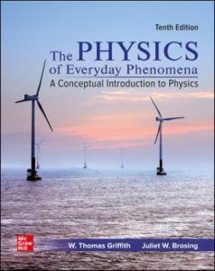 Test Bank for Physics of Everyday Phenomena 10th Edition Griffith