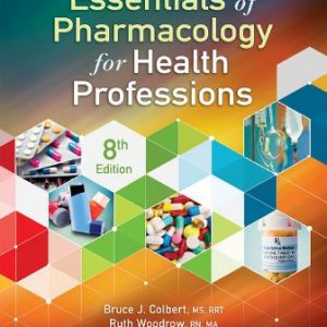 Solution Manual for Essentials of Pharmacology for Health Professions 8th Edition Colbert