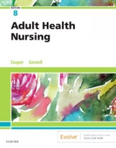 Test Bank for Adult Health Nursing 8th Edition Cooper
