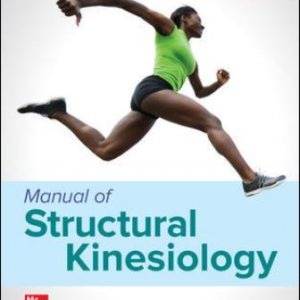 Solution Manual for Manual of Structural Kinesiology 21st Edition Floyd