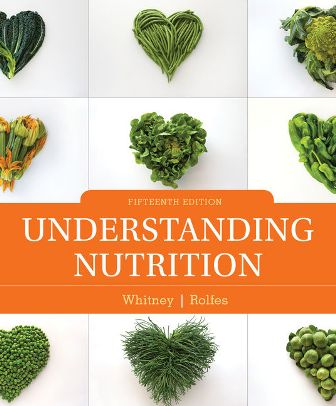 Test Bank for Understanding Nutrition 15th Edition Whitney