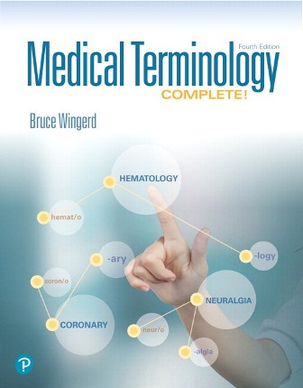 Test Bank for Medical Terminology Complete! PLUS MyLab Medical Terminology with Pearson eText 4th EditionWingerd