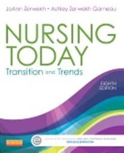 Test Bank for Nursing Today Transition and Trends 8th Edition JoAnn Zerwekh