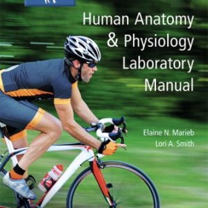 Test Bank for Human Anatomy and Physiology Laboratory Manual, Cat version 13th Edition Marieb