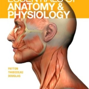 Test Bank for Essentials of Anatomy and Physiology 1st Edition Patton