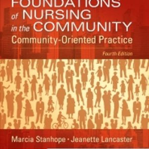 Test Bank for Foundations of Nursing in the Community Community-Oriented Practice 4th Edition Stanhope