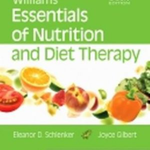Test Bank for Williams' Essentials of Nutrition and Diet Therapy 11th Edition Schlenker