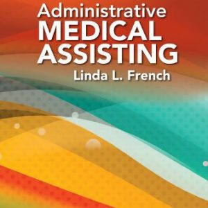 Solution Manual for Administrative Medical Assisting 8th Edition French